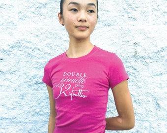 Ballet T-Shirt - 32 Fouetté's