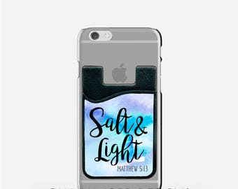 Scripture iPhone Credit Card Holder-Adhesive iPhone Card Holder-ID Credit Card Holder-iPhone Case-Bible Verse-Salt and Light
