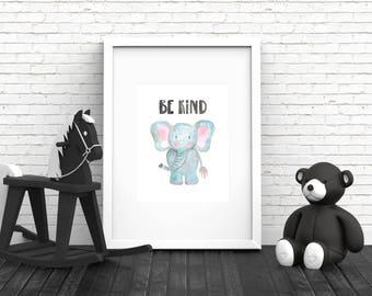 Elephant Print, Elephant Nursery Print, Elephant Nursery Art, Elephant Printable, Elephant Wall Art, Elephant Watercolor Print, Be Kind