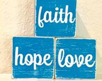 Faith, Hope, Love wood blocks
