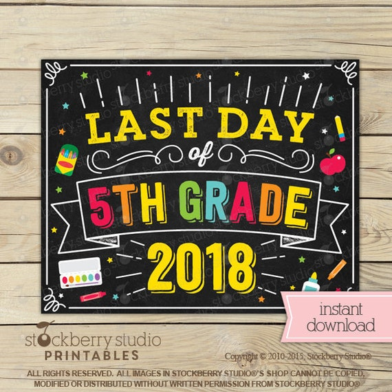 Last Day of 5th Grade Sign - Last Day of School Sign ...