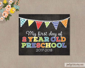 First Day of 2 Year Old Preschool Chalkboard Printable Sign - Printable First Day of School Sign - INSTANT DOWNLOAD - 507