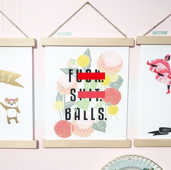 F%*}+. S#@*. Balls. Inspirational Art Print