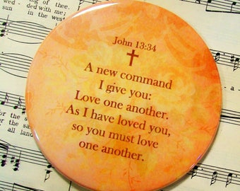 Scripture Magnet, Love One Another Magnet, John 13:34, Large Magnet, Housewarming Gift Magnet, Refrigerator Magnet
