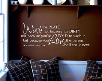 Wash the Plate | Mother Teresa Quote - Vinyl Wall Saying