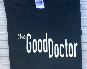 The Good Doctor t-shirt-Christmas Gift -Novelty t-shirt-the Good Doctor fan t-shirt