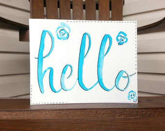 Handlettered Greeting Card, Watercolor, A2 sized, Hello Card
