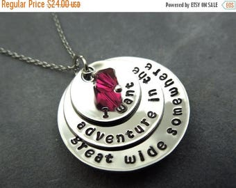 Holiday Sale I want adventure in the great wide somewhere, hand stamped stainless steel necklace,