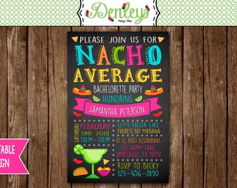Fiesta Bachelorette Party, Tacos Theme Bachelorette Party, Nacho Average Bachelorette Party Invitation, Tacos and Tequila Invitation (FI04)