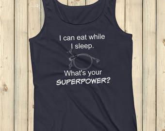 I Can Eat While I Sleep Feeding Tube Superpower Tube Tank Top - Choose Color