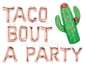 "TACO BOUT A PARTY Letter Balloons Rose Gold 13.5"" Air Fill only / Large 37"" Cactus Helium Quality / Final Fiesta Banner Bachelorette Party"