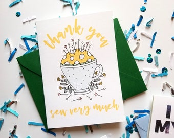 Thank You Sew Very Much Thank You Card with Matching Green Envelope
