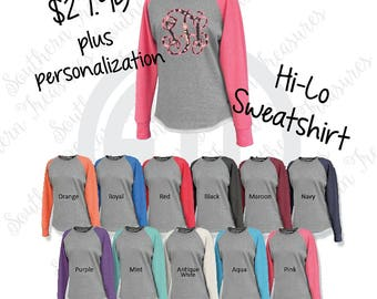 Monogrammed Hi Lo Raglan Crewneck Sweatshirt with EXTRA LARGE monogram in solid or glitter heat transfer