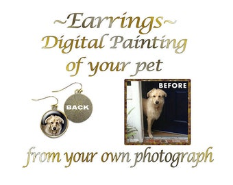 Custom Pet Earrings, Portrait of Your Dog, Portrait of Your Cat, Earrings Any Pet, Digital Pet Painting, Custom Earrings, Choice of Finish