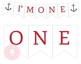INSTANT DOWNLOAD Nautical I'm One Banner (Red and Navy Nautical Party, Nautical Birthday Banner, Anchor Banner, Boys Nautical Party)