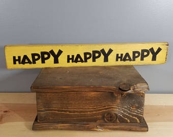 Happy Happy Happy -  Hand painted, distressed, wooden sign.  Beach, Parrot Head