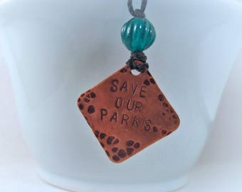 Save Our Parks Stamped Neckace