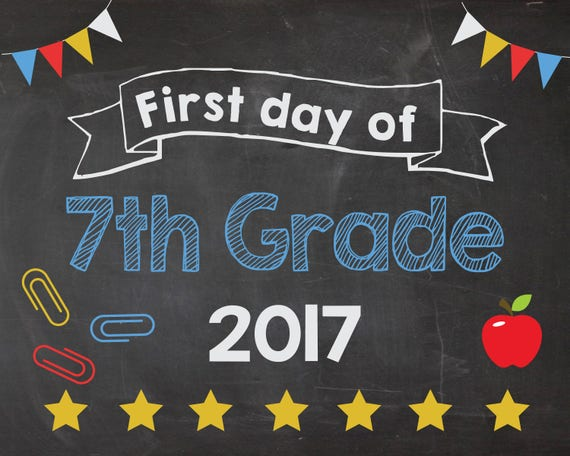 First Day of 7th Grade 2017 sign. PRINTABLE. First Day of