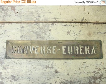 ON SALE antique brass advertising stencil for sign & wood crate, converse-eureka, blasting