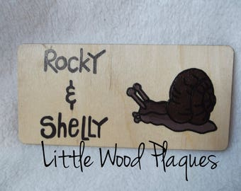 Handmade wooden personalised *Giant Land Snail* tank sign/plaque