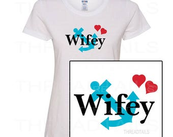Wifey T-shirt with Anchor, Hearts.  Wife, spouse gifts.  Anniversary tee.