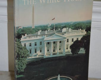 Vintage paperback Book: The White House (WH Historical Association) 1964