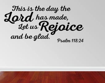 Wall Decal Quote This Is The Day The Lord Has Made Let Us Rejoice And Be Glad Vinyl Wall Sticker Decals (PC382)