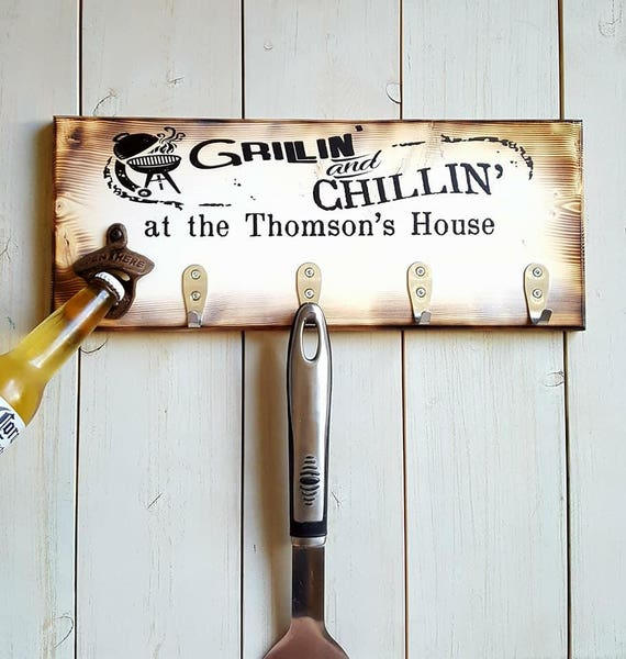 Custom BBQ Utensil Holder - Grillin and Chillin - Grilling Gift - Beer Bottle Opener - Housewarming Gift - Patio Decor - Fathers Day Gifts
