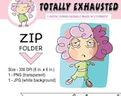 50%off Totally Exhausted! Planner Girl, DIGITAL DOWNLOAD, illustrated clipart, tired girl, digital sticker for Goodnotes, personal use