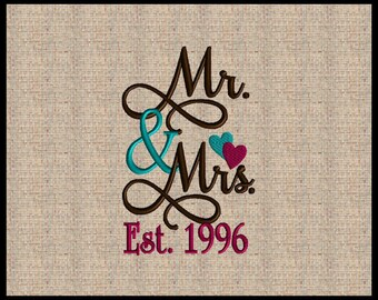 Mr and Mrs Est. 1996 Embroidery Design with  Established Year 1996  Mr and Mrs  Wedding Embroidery Design