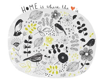 "Home is where the heart is 8 x 10"" giclee print"