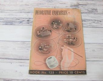 Decorative Ensembles to Crochet, Crochet Instruction Booklet, Book 125, Spool Cotton Company