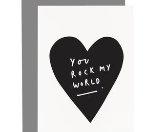 You Rock My World Valentine's Card - Love Quote Card - Love Card - CC227