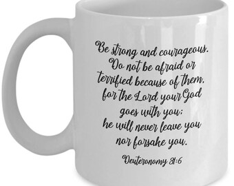 Bible Verse Be Strong Christian Mug Gift Deuteronomy 31:6 Quote Religious Jesus Coffee Cup