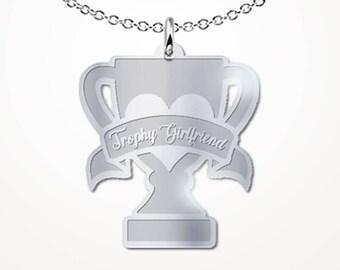Trophy Girlfriend Boyfriend or Husband Necklace - Participation Trophie Fiance Jewelry Gift