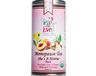 Menopause Tea - She's A Hottie