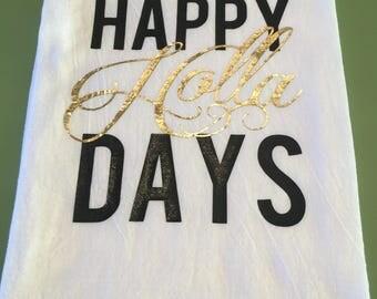 Happy Holla Days Tea Towel