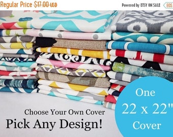 15% OFF SALE 22 x 22 Pillow Cover - One Pillow Cover - Choose Your Own Design - Single Pillow Cover - Sofa Pillow - Decorative Throw Pillow