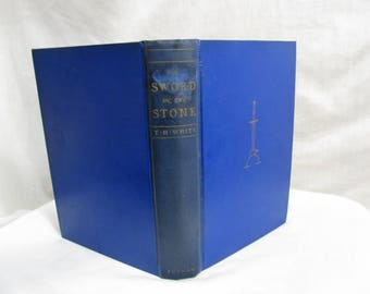 The Sword in the Stone, T. H.White, Putnam, New York 1939 Hardcover Book, Fiction Novel Classic Arthurian Legend King Arthur, First Edition