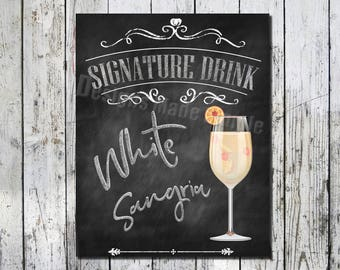 White Sangria Signature Drink Wedding Sign - Printables - Instant Download