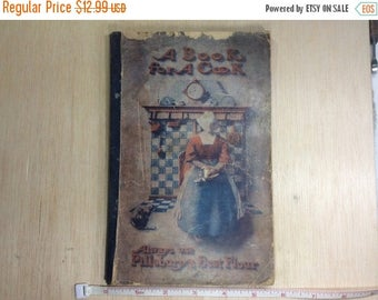 "10% OFF 3 day sale Vintage Old Antique Cook Book ""A Book For A Cook"" Pillsbury 1905 Gently Used"
