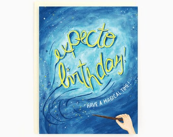 Expecto Birthday - Magical Birthday Greeting Card