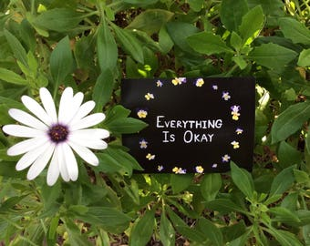 Everything Is Okay - Print