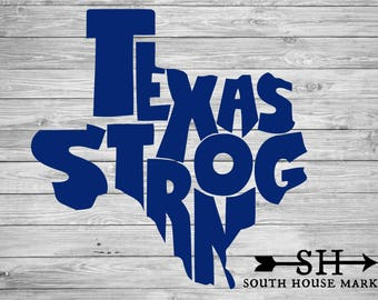 Texas Strong Decal // Texas State Flag Decal, Window Decal, Yeti Decal, Texas strong decal, Hurricane Harvey relief decal