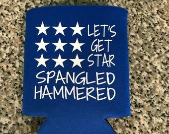 Let's Get Star Spangled Hammered Can holder
