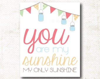You are my sunshine, Nursery Art Print, Art Print