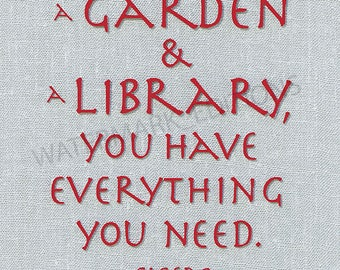 If you have a Garden and a Library..., Cicero quote