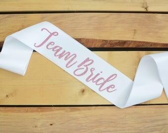 Team Bride Sash, Bride Sash, Bride to Be, Bachelorette Party Sash, Bridal Shower Sash, Future Mrs, Team Bride, Custom Sash, Team Bride Gift