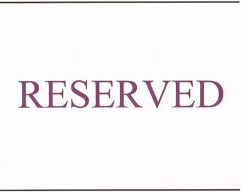 RESERVED - Sally Lorraine