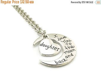 SALE I Love You to the Moon and Back Daughter Necklace, Moon Necklace, Daughter Necklace